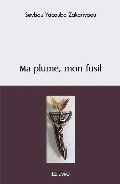 "Couverture ""Ma plume, mon fusil"""