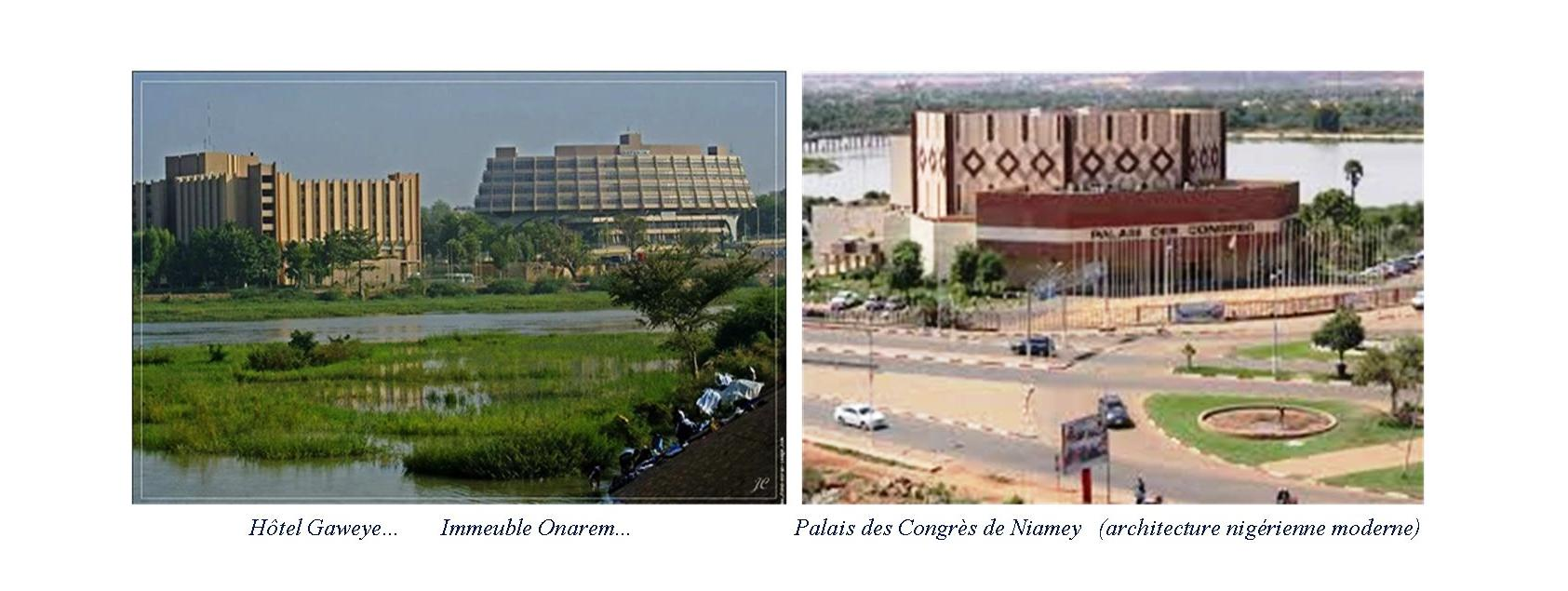 hôtel Gaweye, Immeuble Onarem, Palais des Congrès de Niamey(architecture nigérienne moderne)